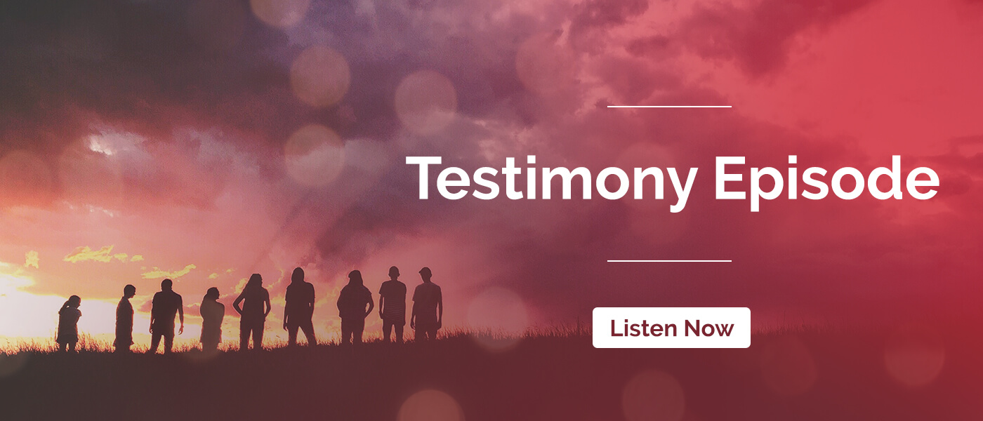 Episode 9: World Testimonies