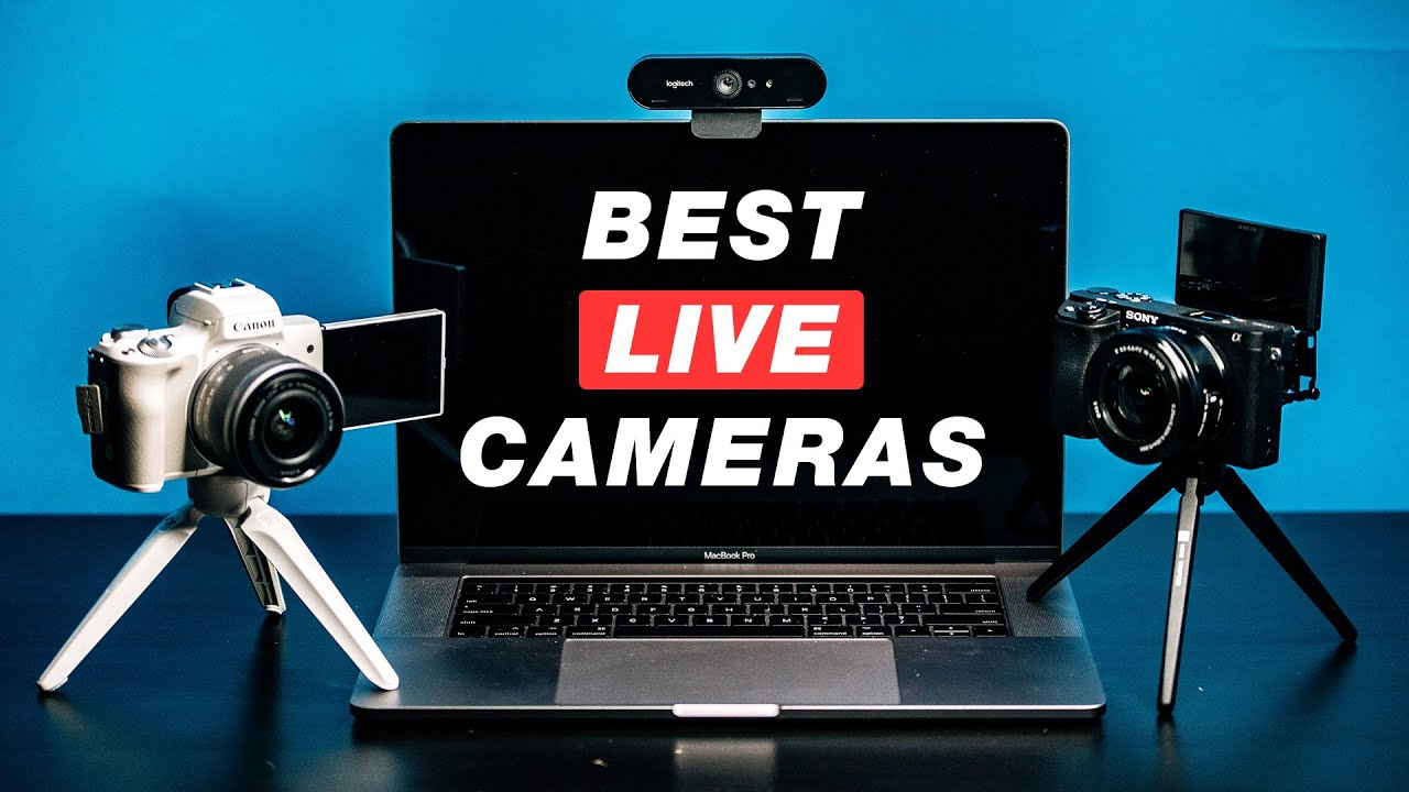 Best cameras for Facebook Live, YouTube Live and Twitch