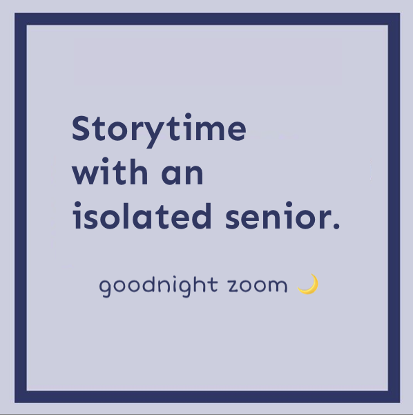 Goodnight Zoom - Storytime with an isolated senior.