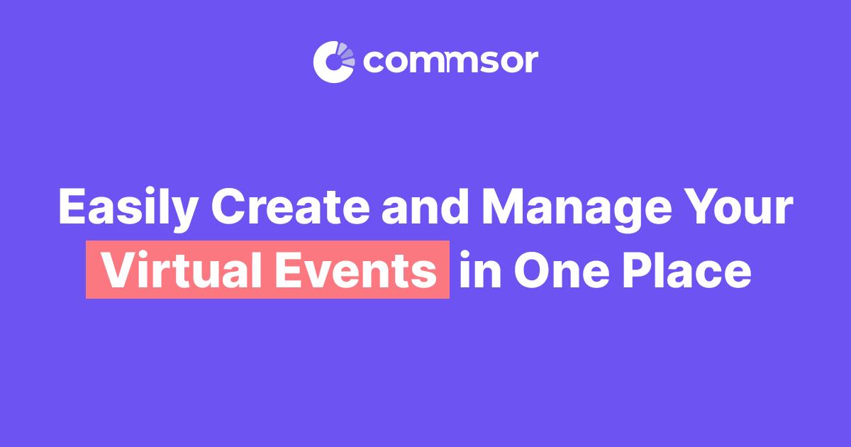 Commsor | Virtual Event Management