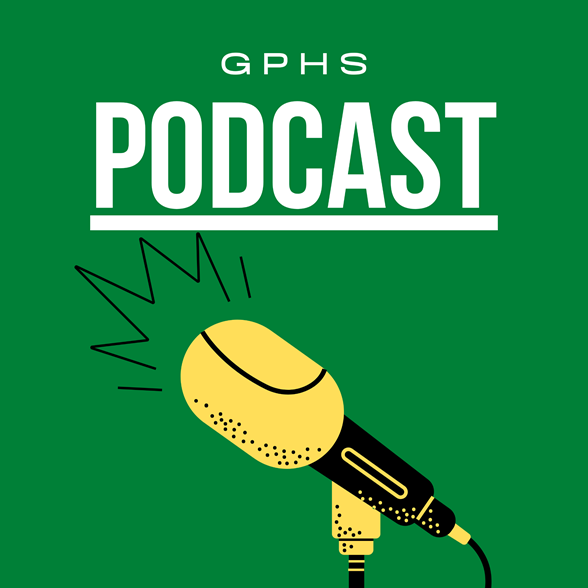 Check out our podcast! Image of a microphone with the words GPHS Podcast on it.