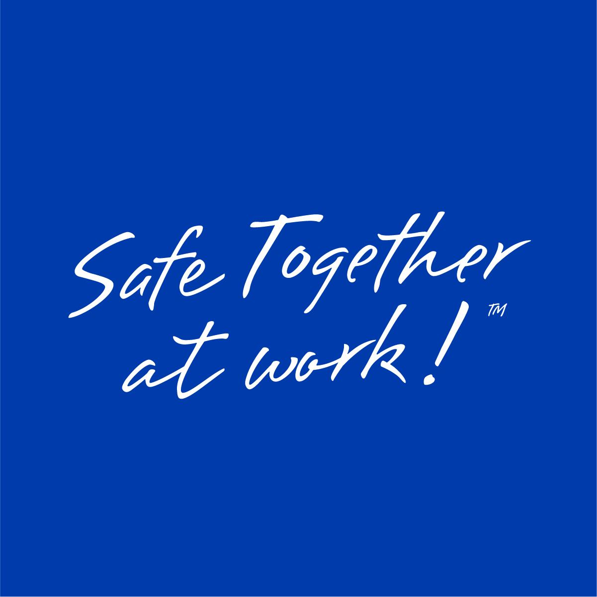 Safe Together at Work - Graphic