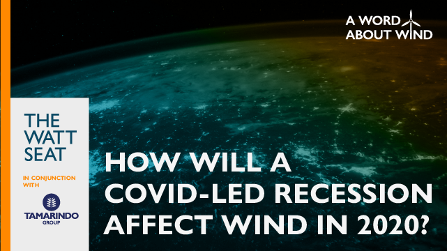 How will a Covid-led recession affect wind in 2020?