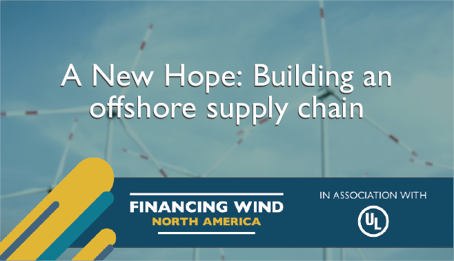 A New Hope: Building an offshore supply chain