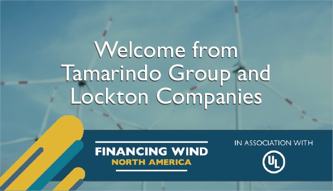 Welcome from Tamarindo Group and Lockton Companies