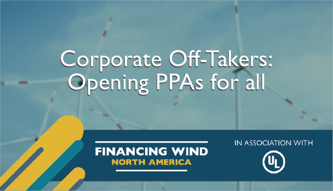 Corporate Off-Takers: Opening PPAs for all