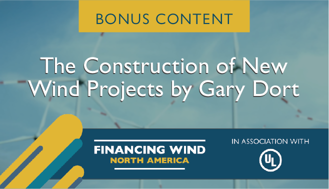 The construction of new wind projects by Gary Dort
