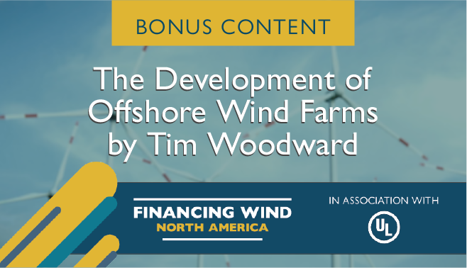 The development of offshore wind farms by Tim Woodward