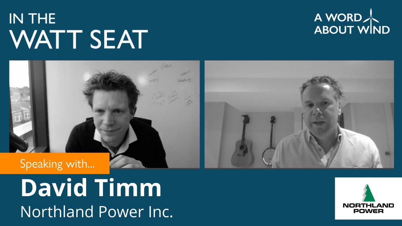 David Timm - Senior Director, Global Head of Public Affairs, Northland Power Inc.