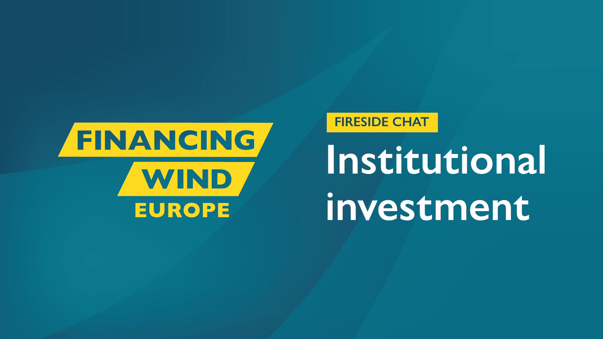 Fireside Chat: Institutional investment