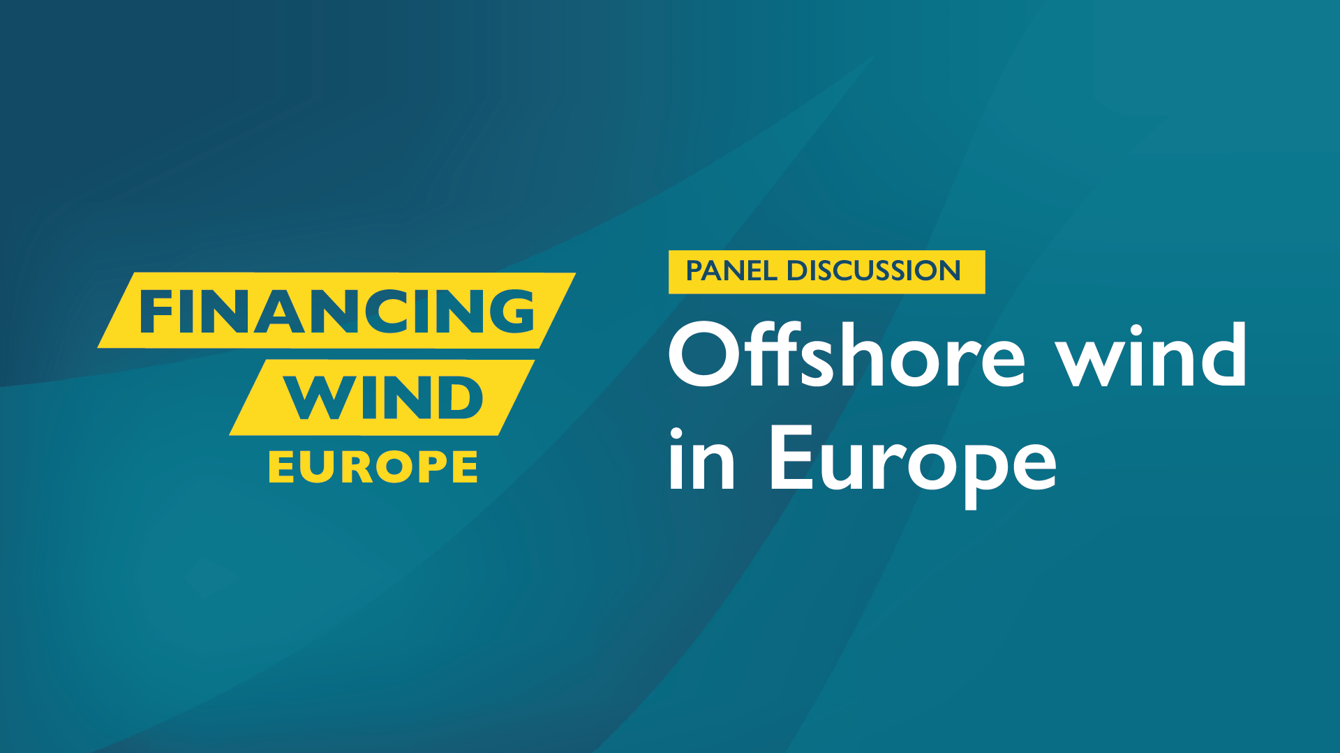 Panel Discussion: Offshore wind in Europe