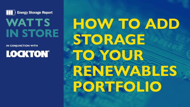 How to add storage to your renewables portfolio
