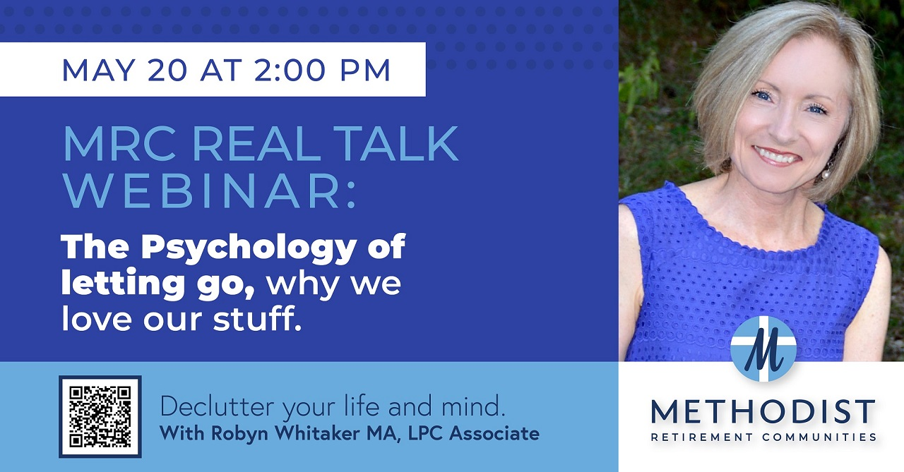 MRC REAL TALK WEBINAR: The Psychology of Letting Go, Why We Love Our Stuff!