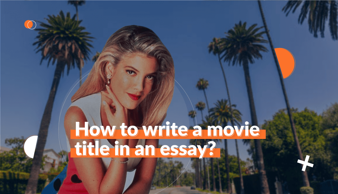 Learn How to Write a Movie Title in an Essay With Ease