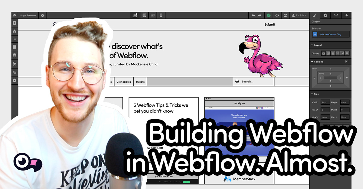 Building Webflow in Webflow. Almost.