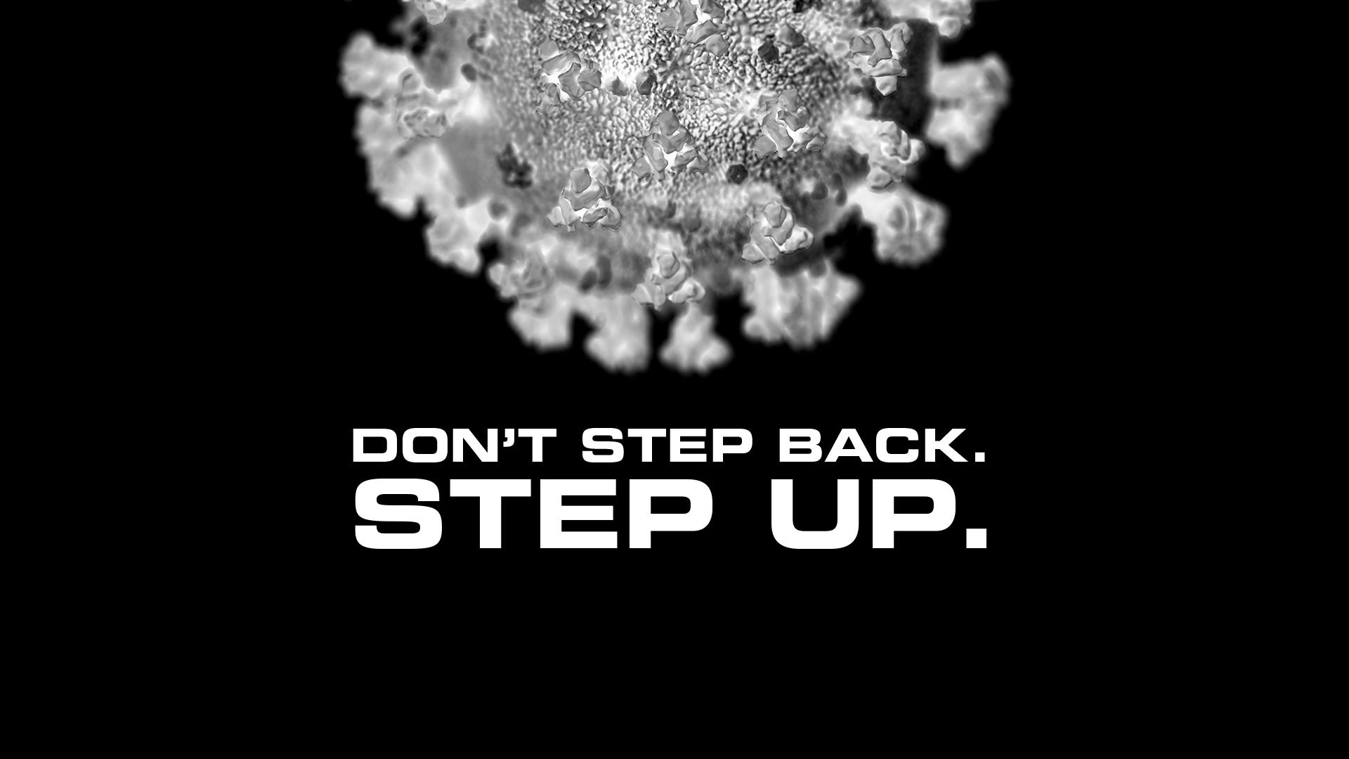Don't Step Back, Step Up