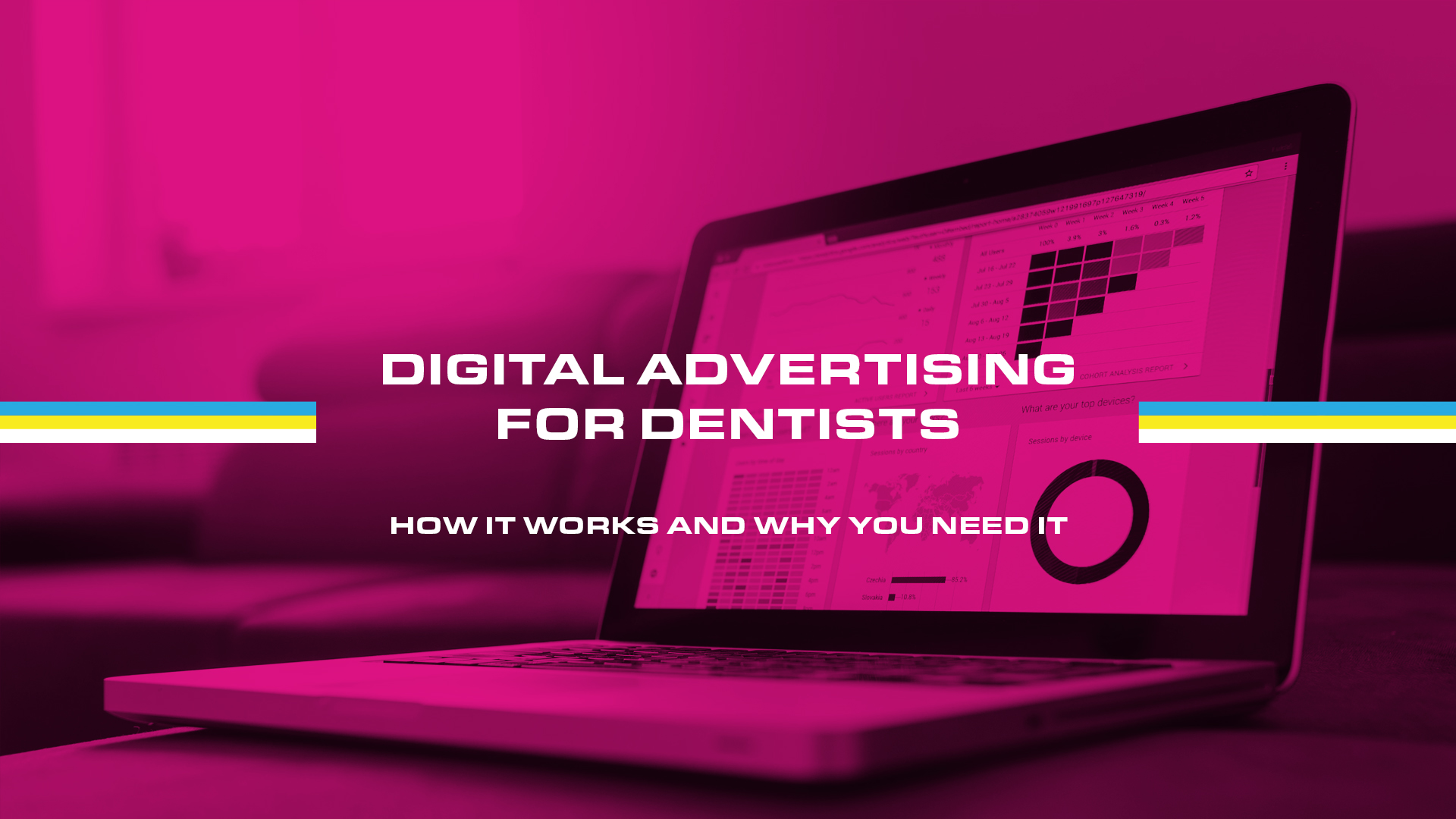 Digital Advertising for Dentists: How It Works and Why You Need It