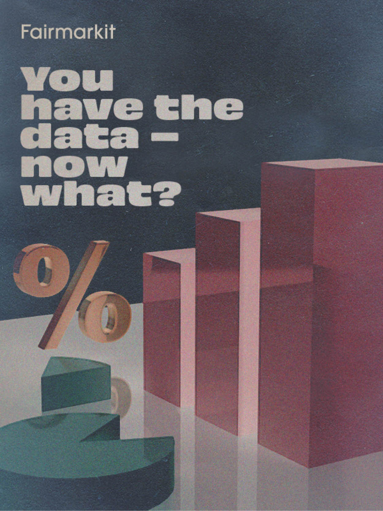 You have the data—Now what? cover