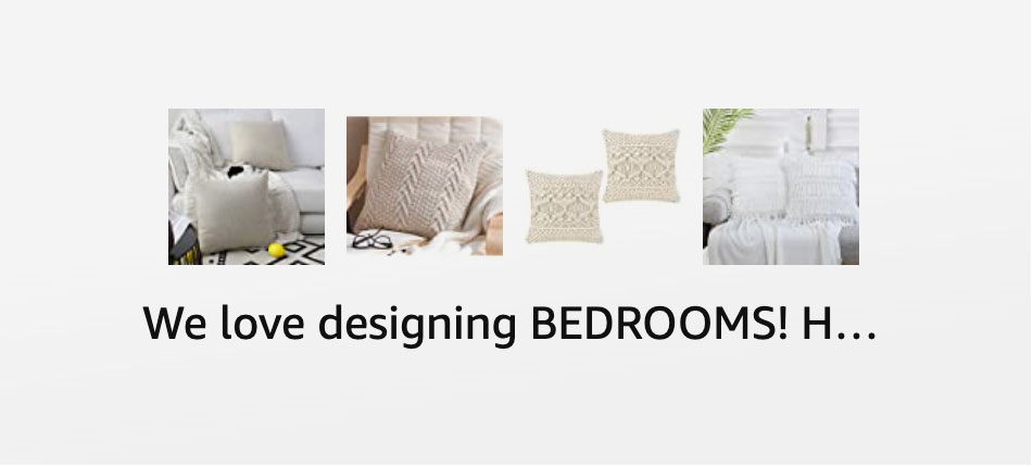 We Love Designing BEDROOMS