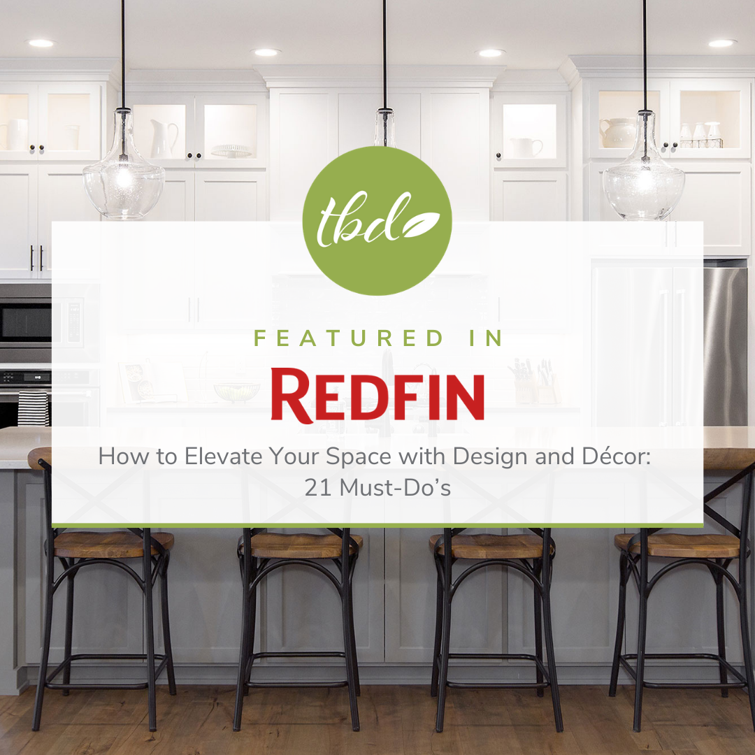 Redfin How to Elevate Your Space with Design and Décor: 21 Must-Do's