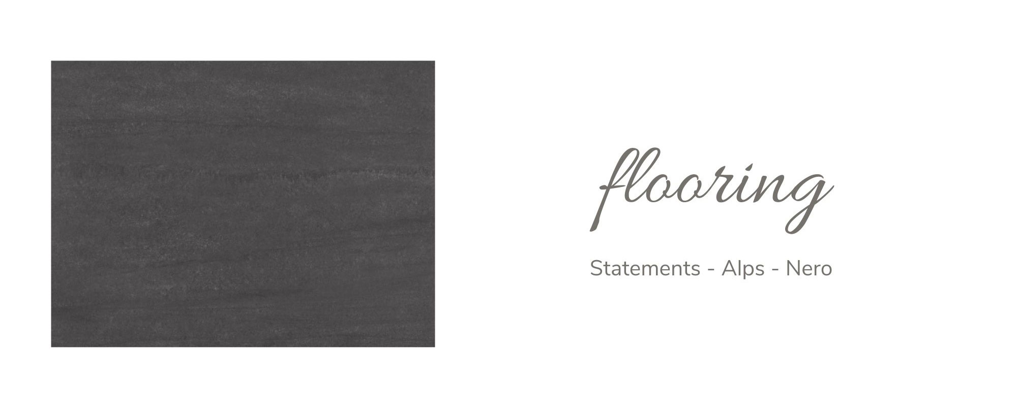 Statements - Alps - Nero Flooring