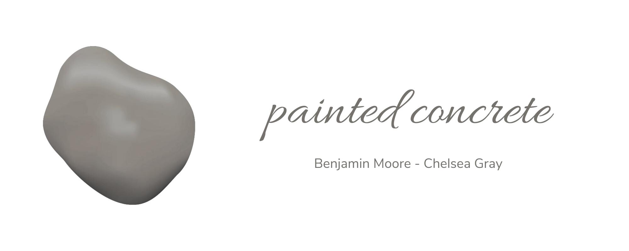 Painted Concrete | Benjamin Moore - Chelsea Gray