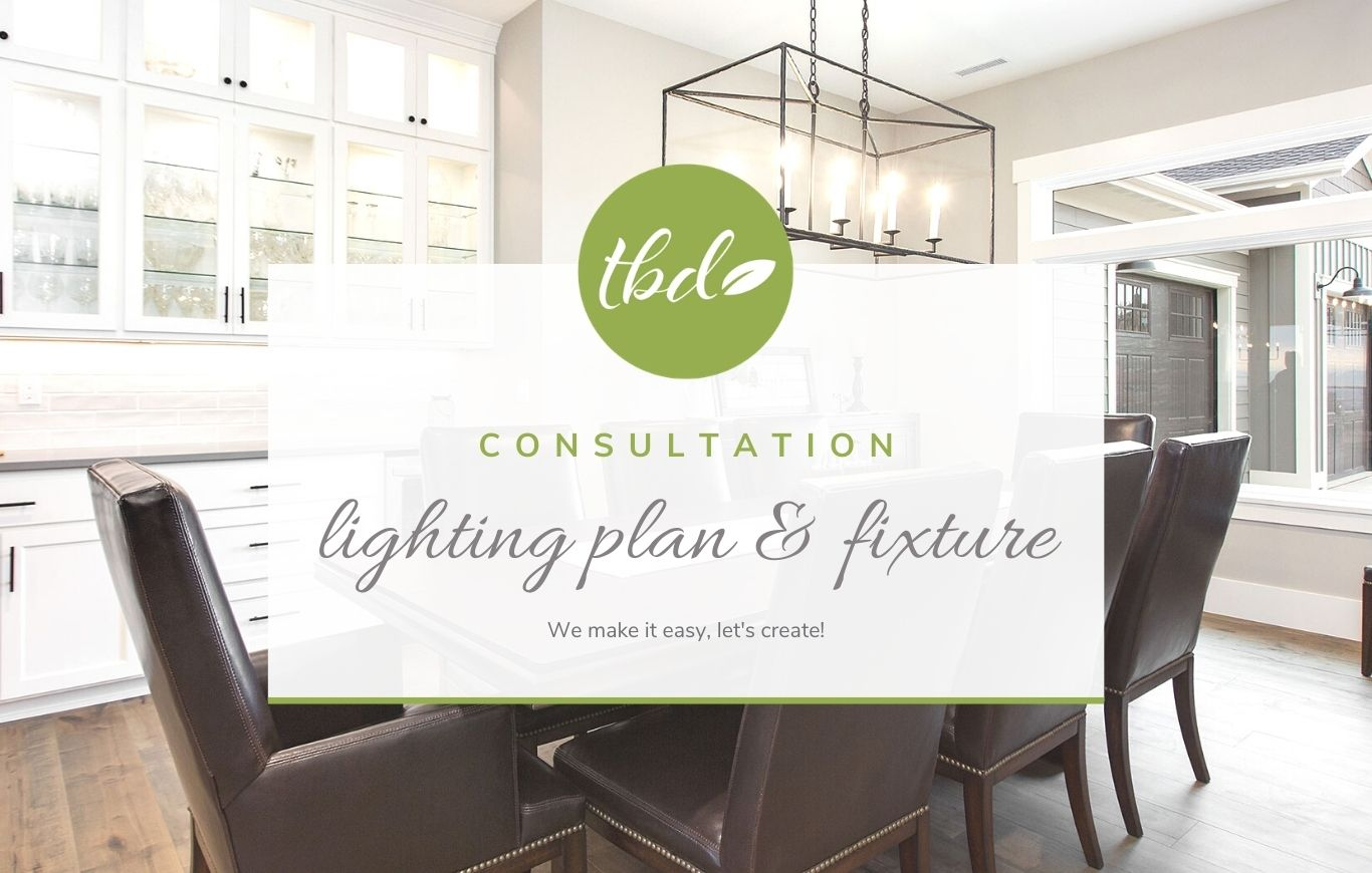 Lighting Plan and Fixture Consultation