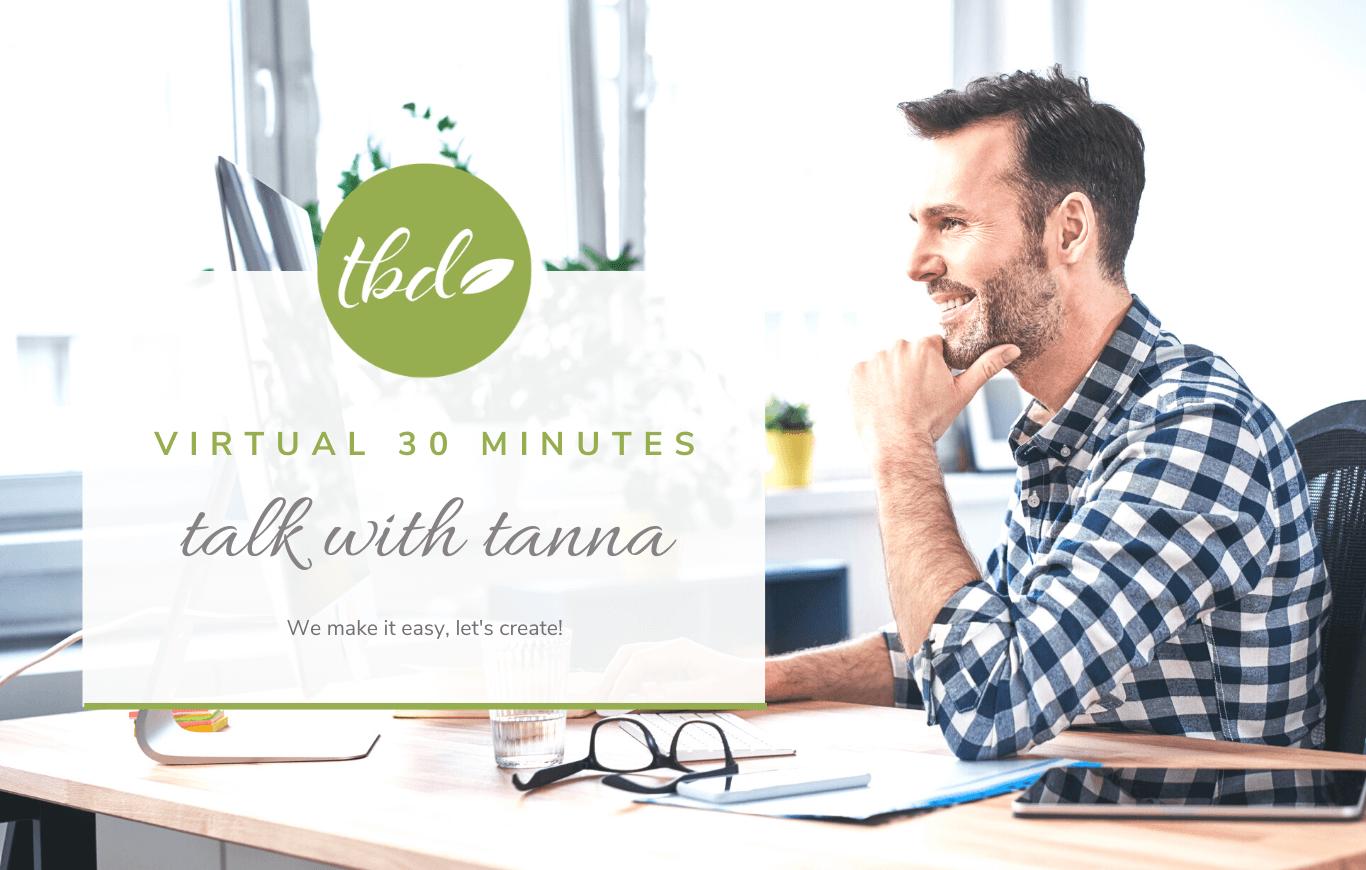 Virtual Talk with Tanna - 30 Minutes