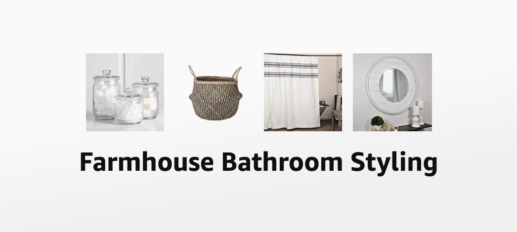 Farmhouse Bathroom Styling