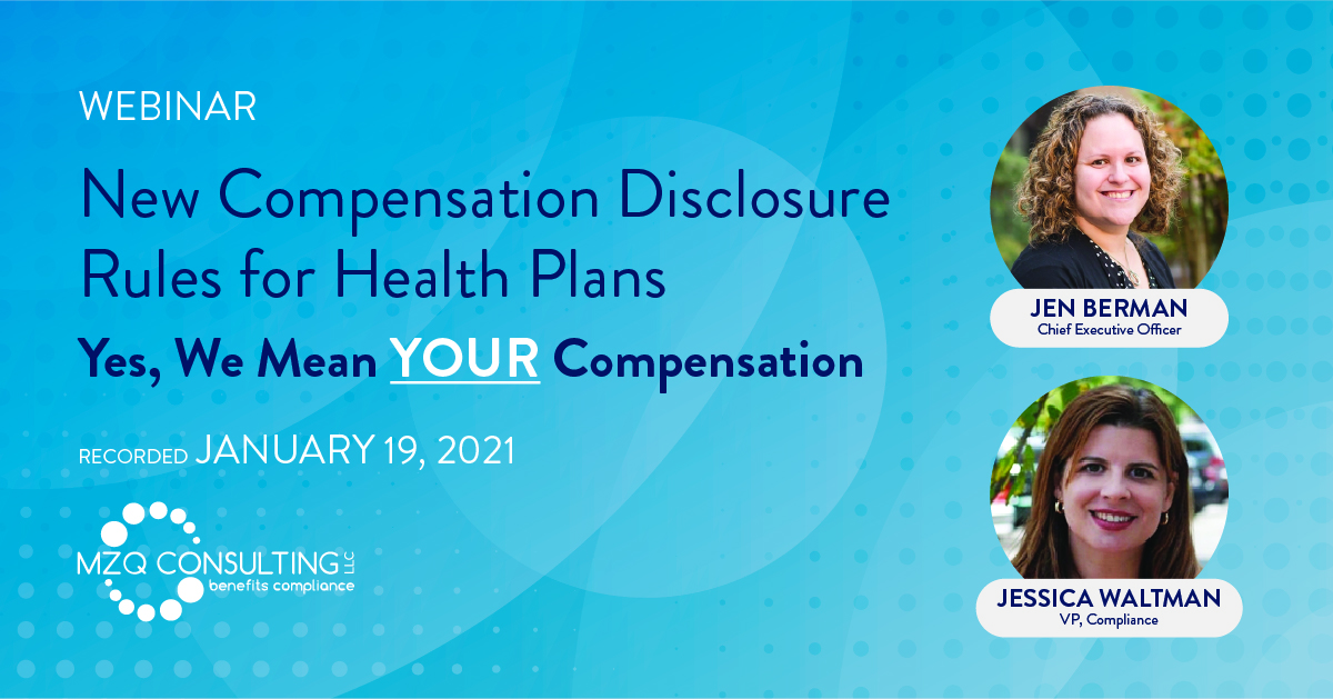 New Compensation Disclosure Rules for Health Plans— Yes, We Mean YOUR Compensation