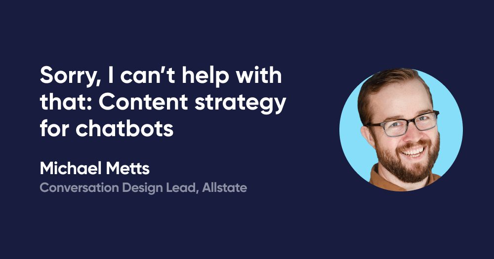 Sorry, I can't help with that: Content strategy for chatbots