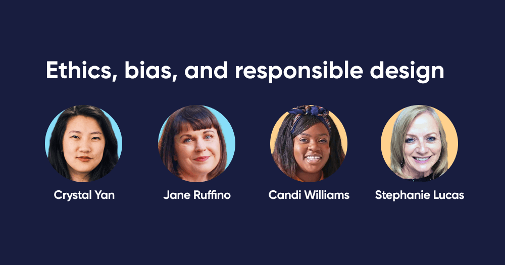Panel: Ethics, bias, and responsible design