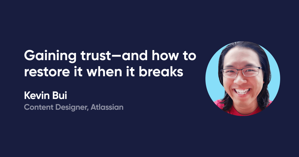Gaining trust—and how to restore it when it breaks