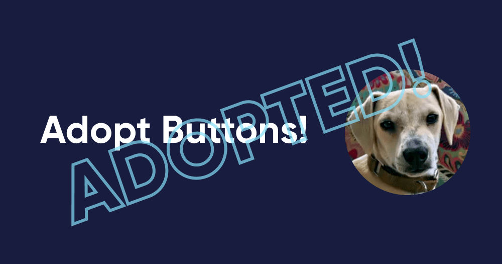 Adopt Buttons!