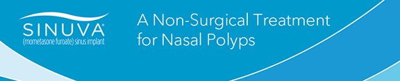 SINUVA: a sinus implant treats nasal polyps without surgery.