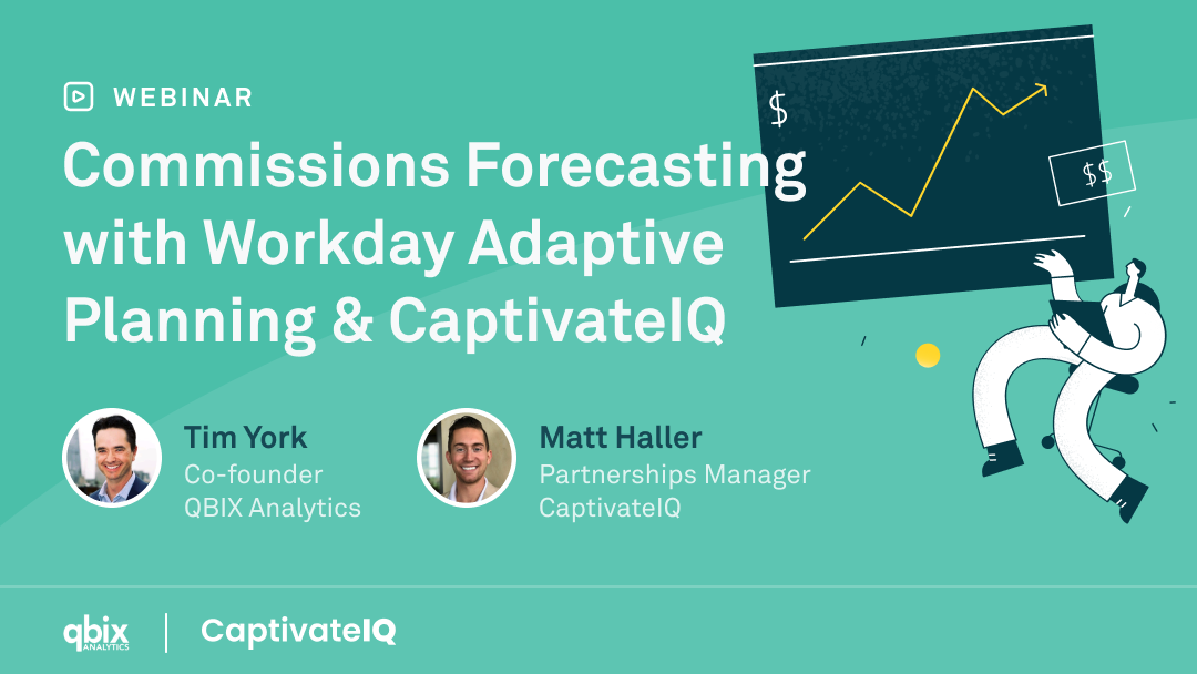 Commission Forecasting with workday adaptive planning & CaptivateIQ