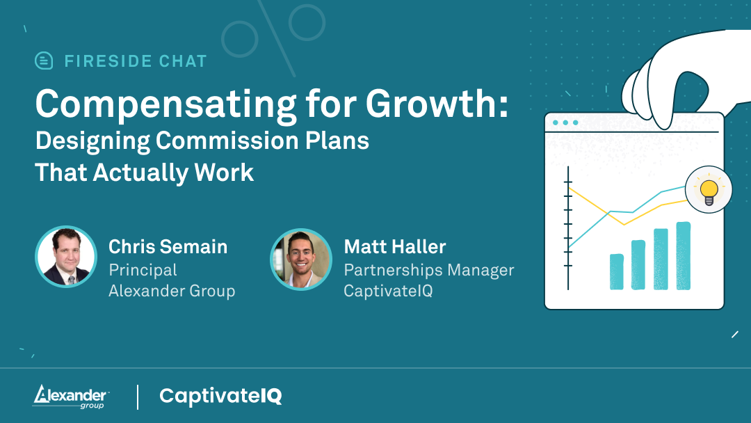 Compensation for Growth: Designing commission plans that actually works