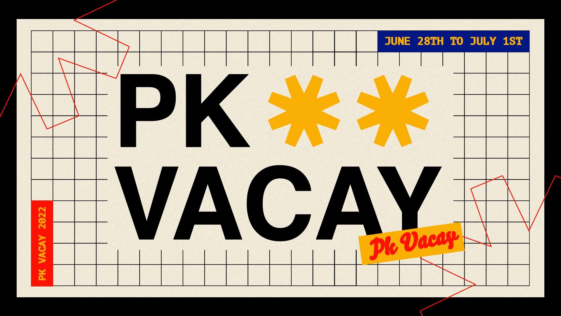 PK Vacay 2022