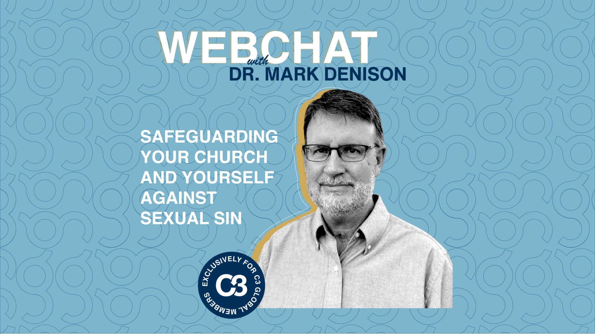 Safeguarding Your Church and Yourself Against Sexual Sin