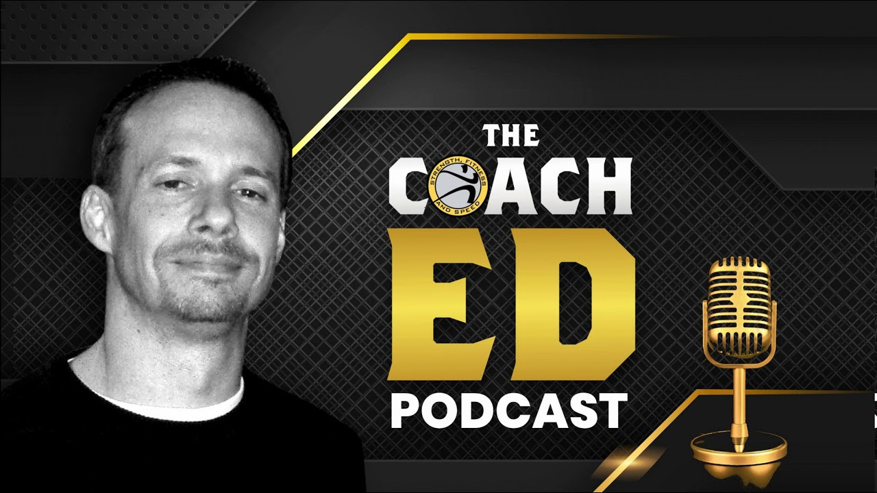 The Coach Ed Podcast Episode #1: Passion and Sports Performance Coaching