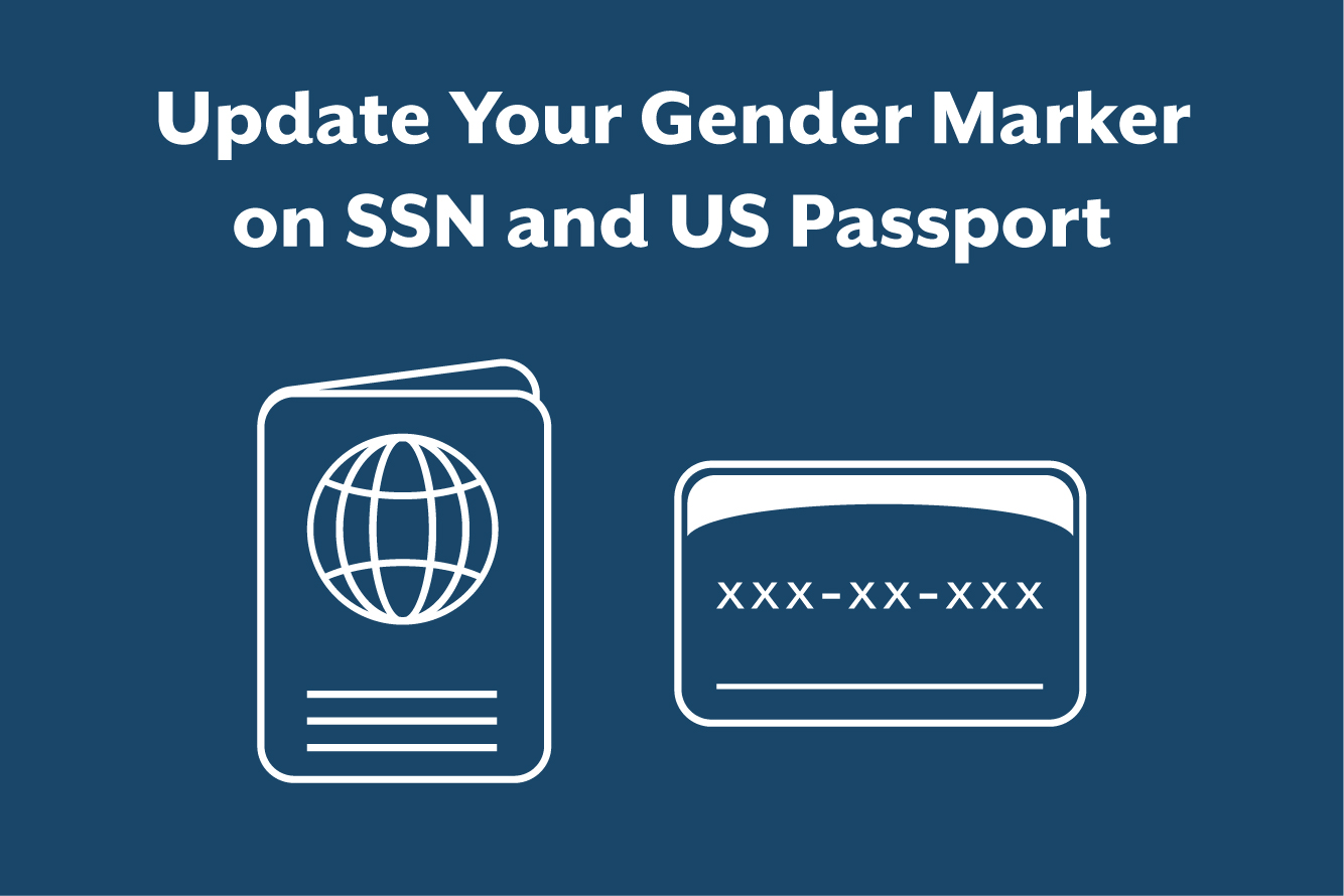 How to update your gender marker on SSN and US Passport