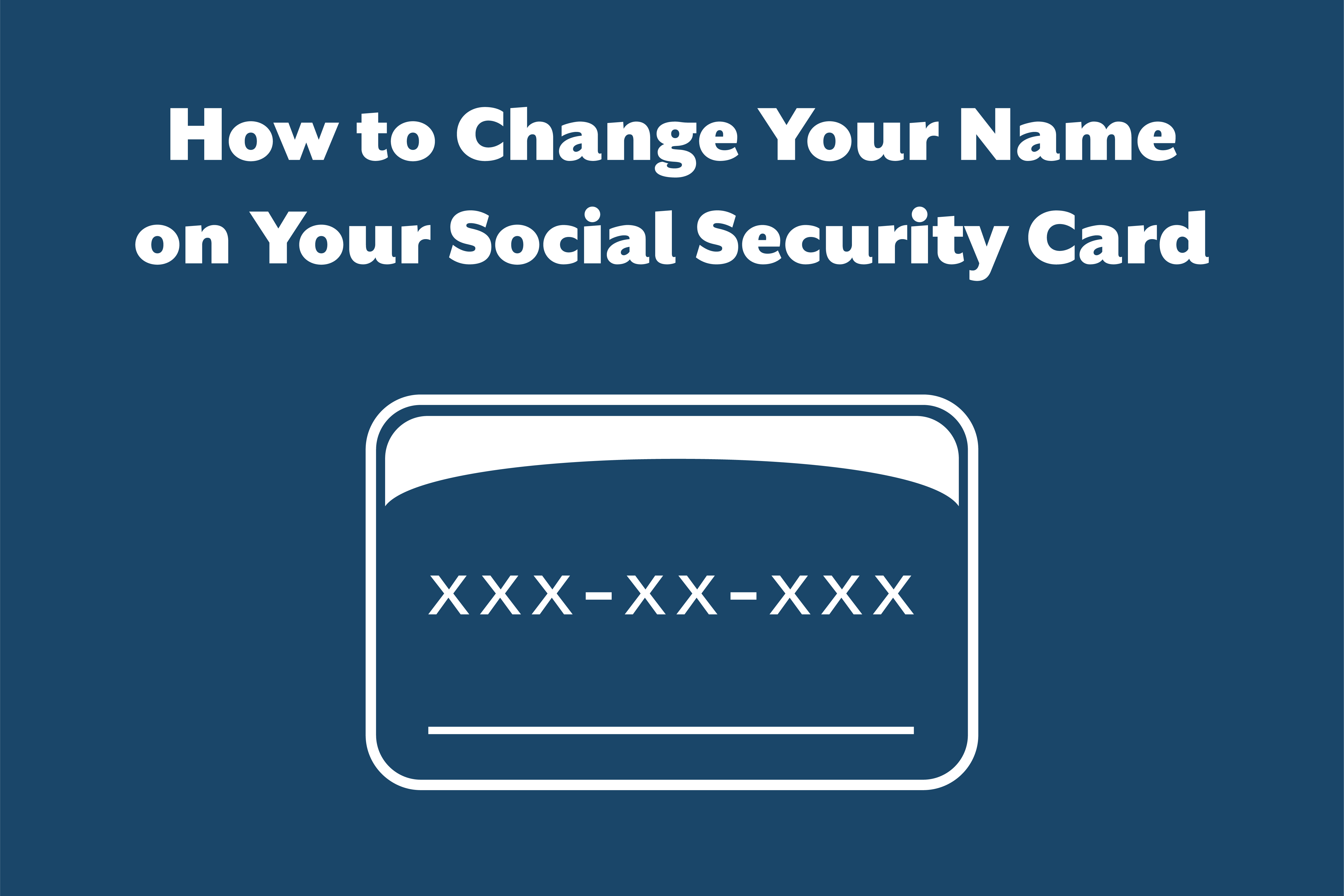 How to Change Your Name on Your Social Security Number Card