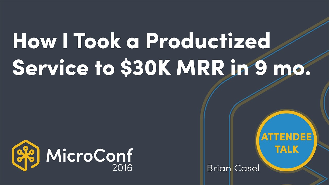 How I took a productized service from 0 to $30K MRR in 9 months