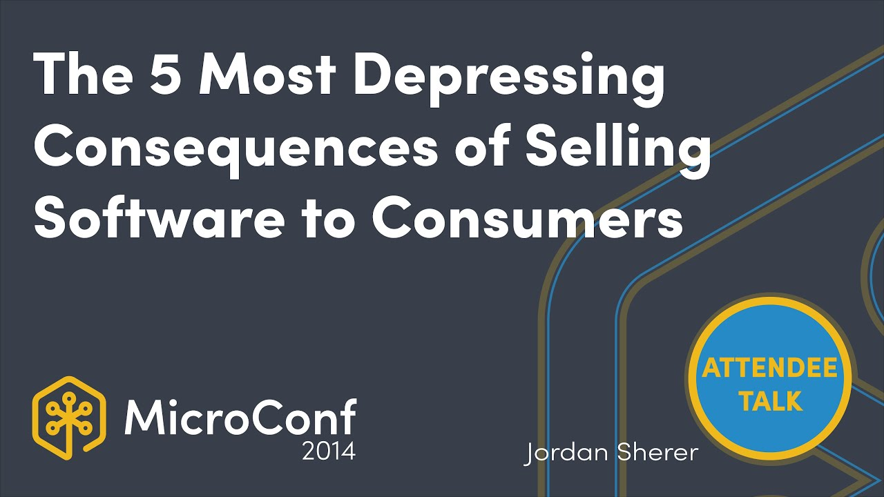5 Consequences of Selling Software to Consumers & How To Overcome Them