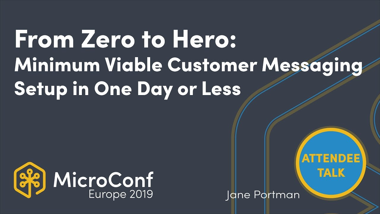 From Zero to Hero: Your Minimum Viable Customer Messaging Setup in One Day or Less