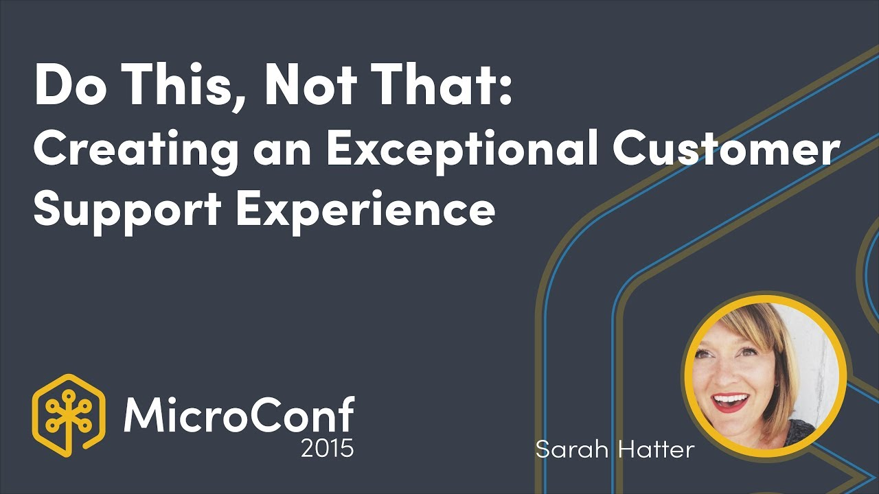 Do This, Not That: Creating an Exceptional Customer Support Experience