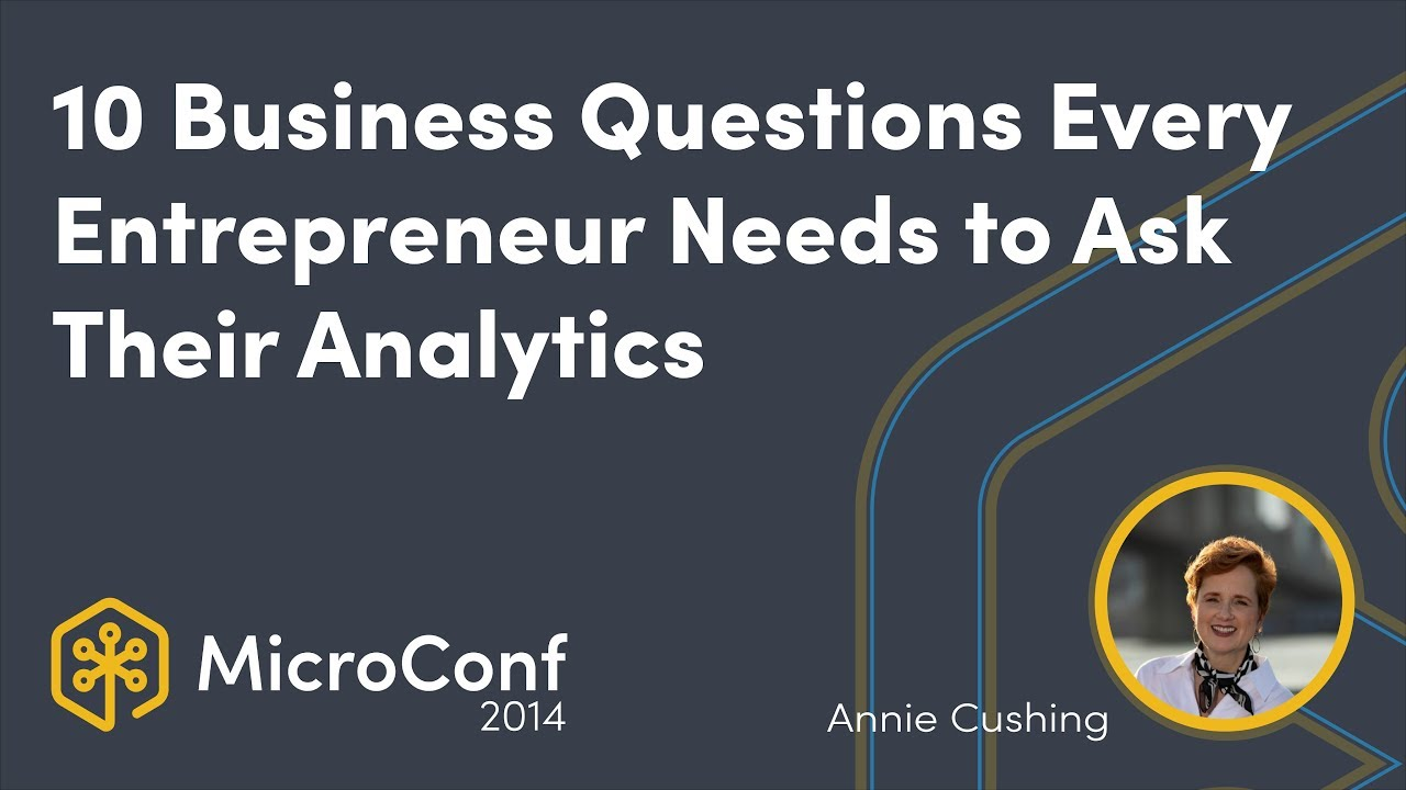 10 Business Questions Every Entrepreneur Needs to Ask Their Analytics