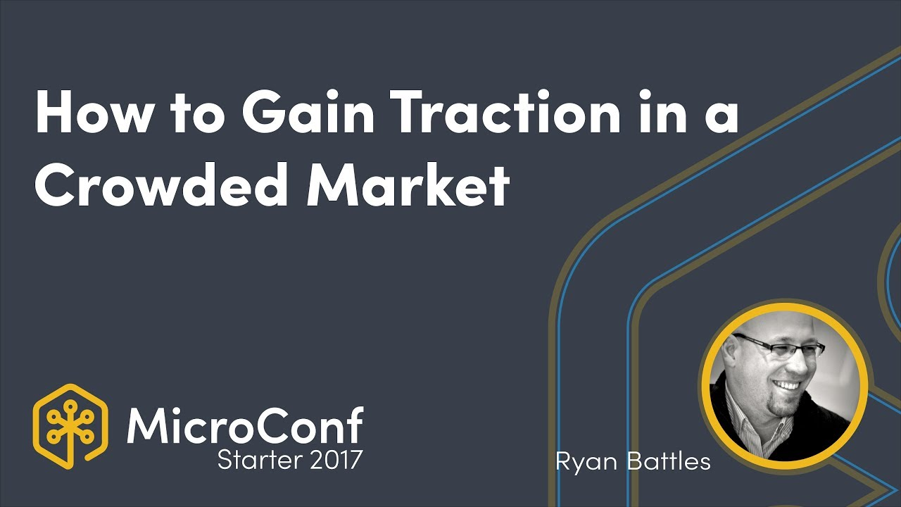 How to Gain Traction in a Crowded Market