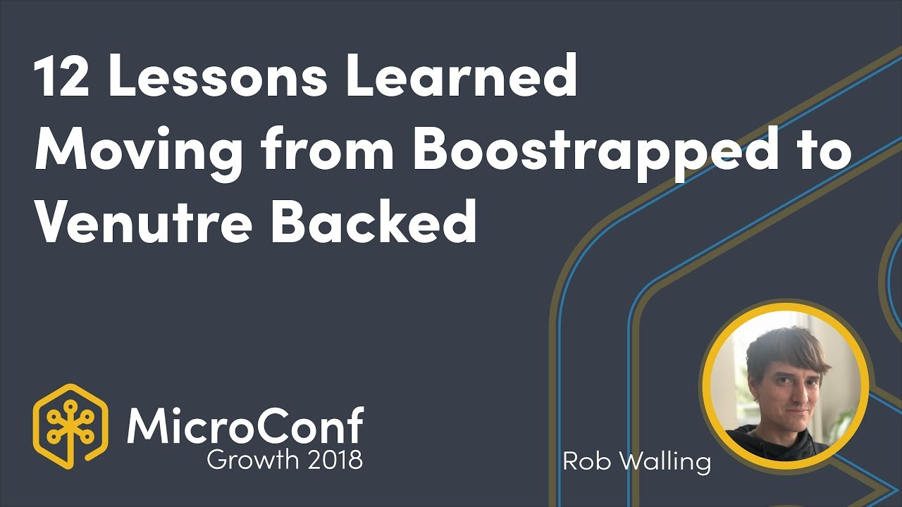 12 Lessons I Learned Moving from Bootstrapped to Venture Backed