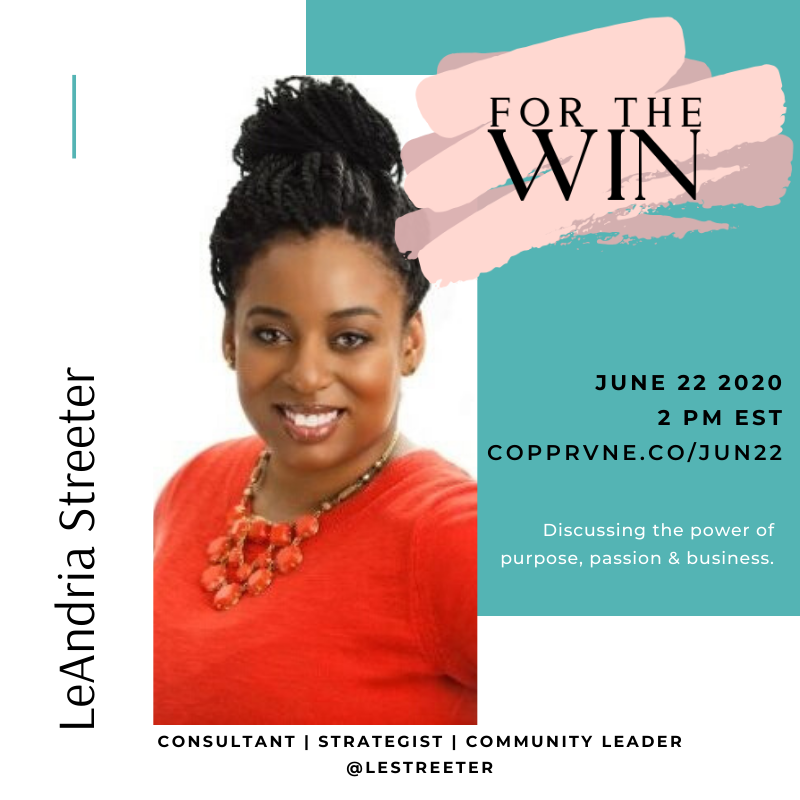 A poster for a For The Win episode featuring LeAndria Streeter